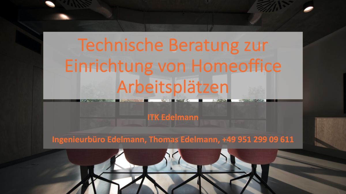 Technische Beratung zur Einrichtung von Homeoffice Arbeitsplätzen
